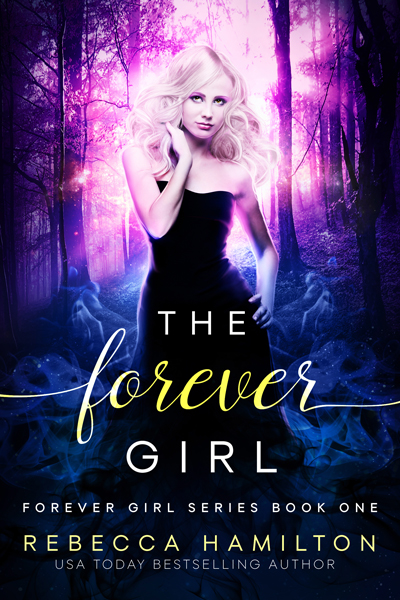 The Forever Girl Series by Rebecca Hamilton
