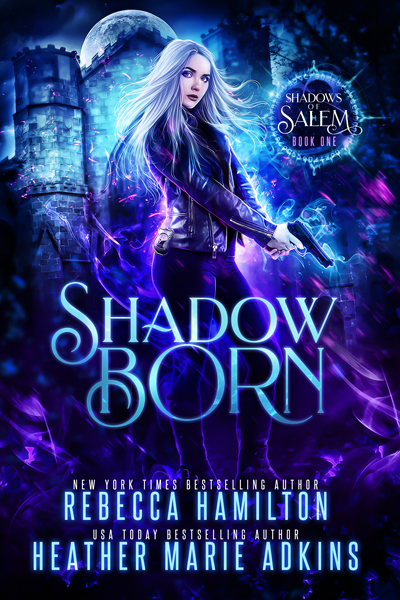 Shadow Born, Book 1 in the Shadows of Salem Series by New York Times Bestselling Author Rebecca Hamilton